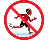 Никакво тичане край басейна!